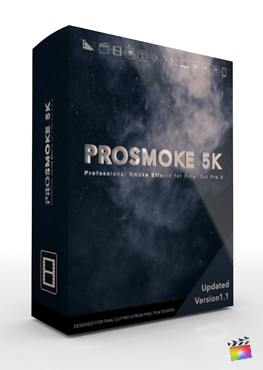 Final Cut Pro X Plugin ProSmoke 5K from Pixel Film Studios