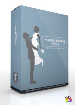 Final Cut Pro X Plugin Pro3rd Wedding Volume 2 from Pixel Film Studios