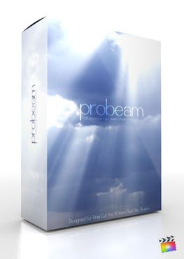 Final Cut pro X Plugin ProBeam from Pixel Film Studios
