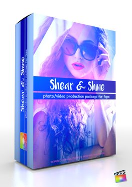 Final Cut Pro X Plugin Production Package Shear and Shine from Pixel Film Studios
