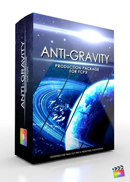 Final Cut Pro X Plugin Production Package Anti Gravity from Pixel Film Studios