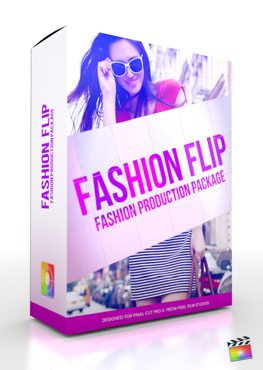 Final Cut Pro X Plugin Production Package Fashion Theme from Pixel Film Studios
