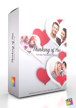 Final Cut Pro X Plugin Production Package Thinking of You from Pixel Film Studios