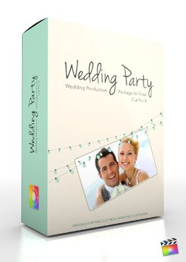 Final Cut Pro X Plugin Production Package Theme Wedding Party from Pixel Film Studios