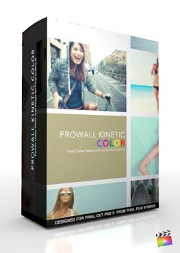 Final Cut Pro X Plugin ProWall Kinetic Color from Pixel Film Studios
