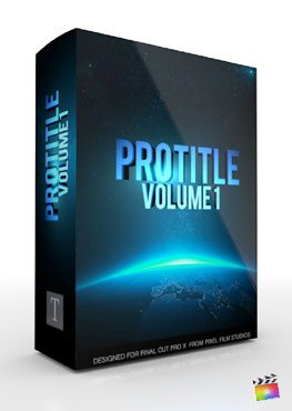 Final Cut Pro X Plugin ProTitle Volume 1 from Pixel Film Studios