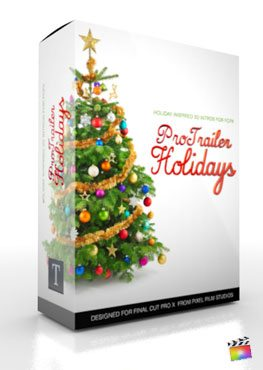 Final Cut Pro X Plugin ProTrailer Holiday from Pixel Film Studios
