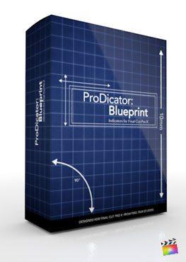 Final Cut Pro X Plugin ProDicator Blueprint from Pixel Film Studios