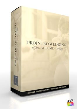 Final Cut Pro X Plugin ProIntro Wedding Volume 3 from Pixel Film Studios