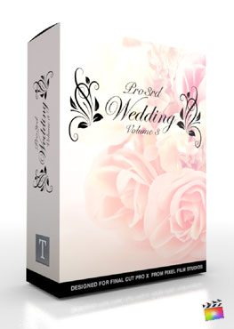 Final Cut Pro X Plugin Pro3rd Wedding Volume 3 from Pixel Film Studios
