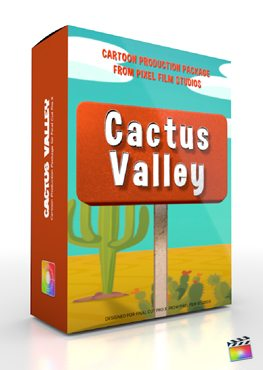 Final Cut Pro X Plugin Production Package Cactus Valley from Pixel Film Studios
