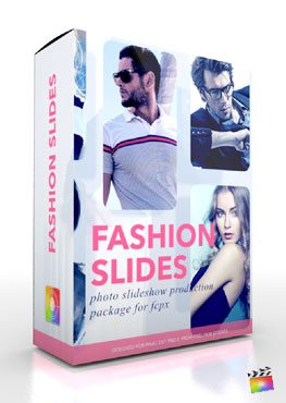 Final Cut Pro X Plugin Production Package Fashion Slides from Pixel Film Studios