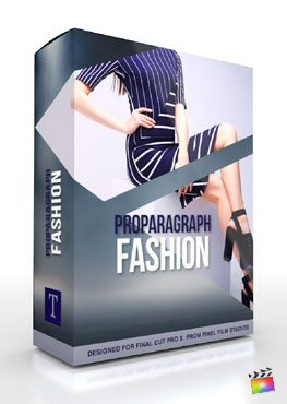 Final Cut Pro X Plugin ProParagraph Fashion from Pixel Film Studios