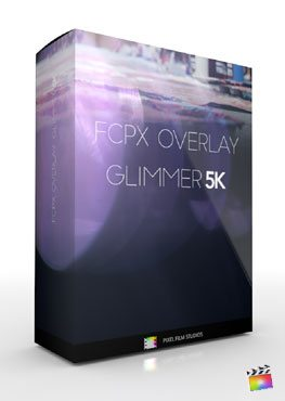 Final Cut Pro X Plugin FCPX Overlay Glimmer 5k from Pixel Film Studios Customer Support Film Studios