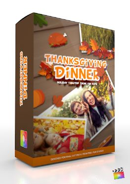 Final Cut Pro X Plugin Production Package Thanksgiving Dinner from Pixel Film Studios