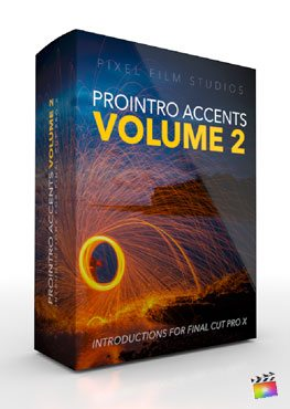 Final Cut Pro X Plugin ProIntro Accents Volume 2 from Pixel Film Studios