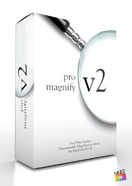 Final Cut Pro X Plugin ProMagnify Volume 2 from Pixel Film Studios