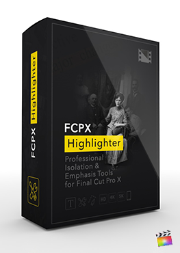 Final Cut Pro X Plugin ProHighlight from Pixel Film Studios