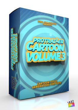 Final Cut Pro X Plugin ProTrailer Cartoon Volume 3 from pixel Film Studios