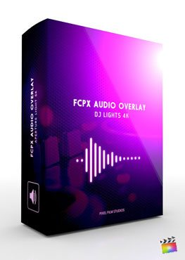 Final Cut Pro X Plugin FCPX Audio Overlay DJ Lights 4K from Pixel Film Studios