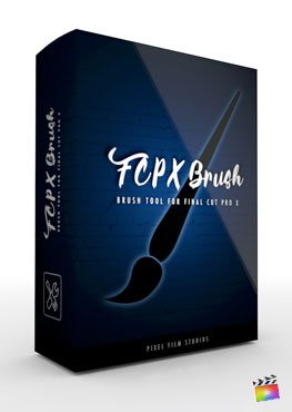 Final Cut Pro X plugin FCPX Brush from Pixel Film Studios
