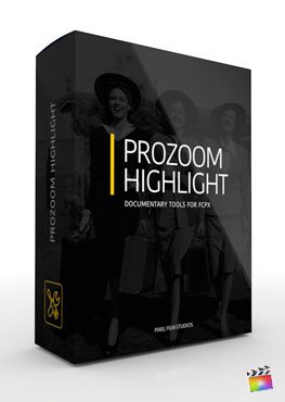 Final Cut Pro X Plugin ProZoom Highlight from Pixel Film Studios