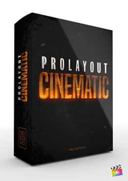Final Cut Pro X Plugin ProLayout Cinematic from Pixel Film Studios