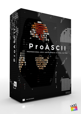 Final Cut Pro X Plugin ProASCII from Pixel Film Studios