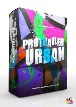 Final Cut Pro X Plugin ProTrailer Urban from Pixel Film Studios