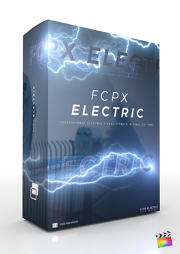 Final Cut Pro X Plugin FCPX Electric from Pixel Film Studios