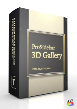 Final Cut Pro X Plugin ProSidebar 3D Gallery from Pixel Film Studios