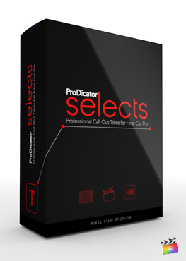 Final Cut Pro X Plugin ProDicator Selects from Pixel Film Studios