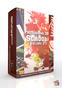 Final Cut Pro X Plugin ProSidebar 3D School Volume 2 from Pixel Film Studios
