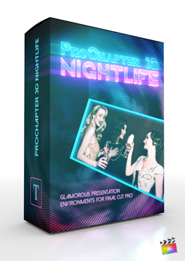 Final Cut Pro X Plugin ProChapter 3D Nightlife from Pixel Film Studios