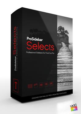 ProSidebar Selects Titles for Final Cut Pro X from Pixel Film Studios