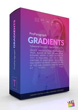 ProParagraph Gradients - Professional Description Titles for Final Cut Pro - Pixel Film Studios