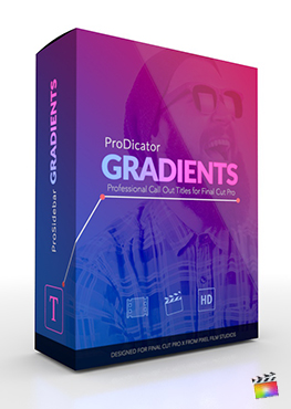 Final Cut Pro X Plugin ProDicator Gradients from Pixel Film Studios