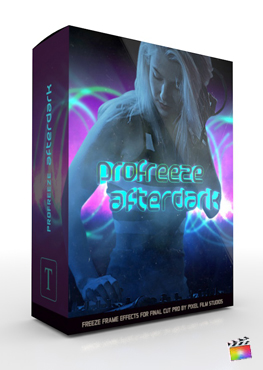 Final Cut Pro X Plugin ProFreeze Afterdark from Pixel Film Studios