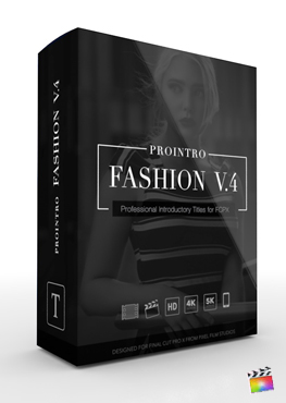 Final Cut Pro X Plugin ProIntro Fashion Volume 4 from Pixel Film Studios