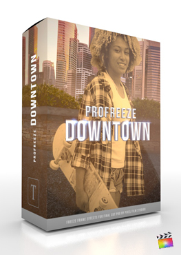 Final Cut Pro X Plugin ProFreeze Downtown from Pixel Film Studios