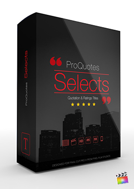 Final Cut Pro Plugin - ProQuotes Selects