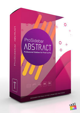 Final Cut Pro Plugin - ProSidebar Abstract from Pixel Film Studios