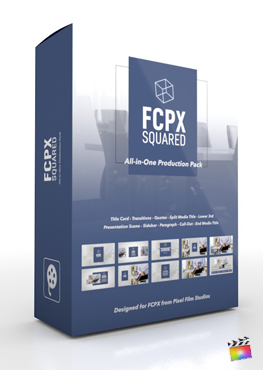 Final Cut Pro X Plugin's FCPX Squared Production Package from Pixel Film Studio