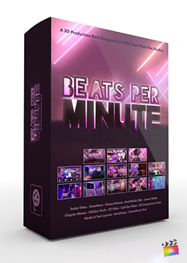 Final Cut Pro X Plugin Beats Per Minute 3D Production Package from Pixel Film Studios