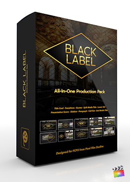 Final Cut Pro X Plugin's Black Label Production Package from Pixel Film Studios