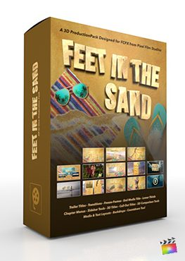 Final Cut Pro X Plugin Feet In The Sand 3D Production Package from Pixel Film Studios