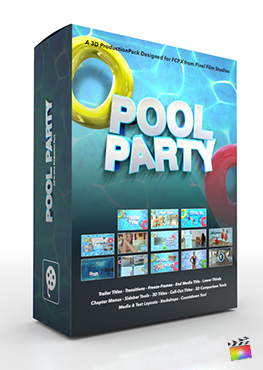 Final Cut Pro X Plugin Pool Party 3D Production Package from Pixel Film Studios
