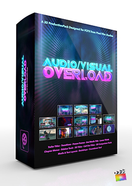 Final Cut Pro X Plugin Audio Visual Overload 3D Production Package from Pixel Film Studios