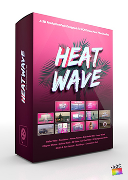 Final Cut Pro X Plugin Heat Wave 3D Production Package from Pixel Film Studios