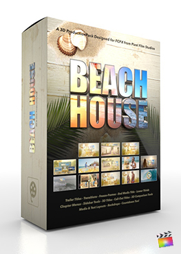 Final Cut Pro X Plugin Beach House 3D Production Package from Pixel Film Studios